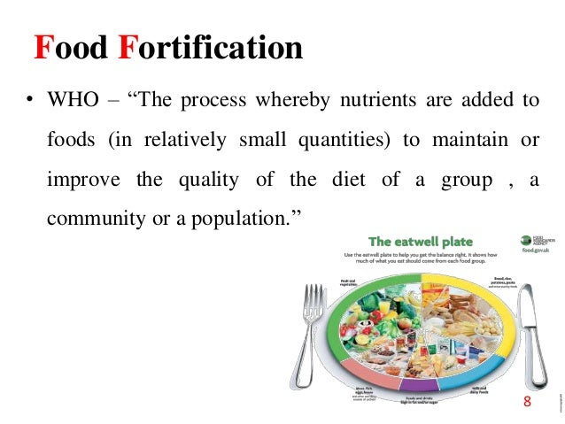 Amazing 7; 8. Food Fortification ...