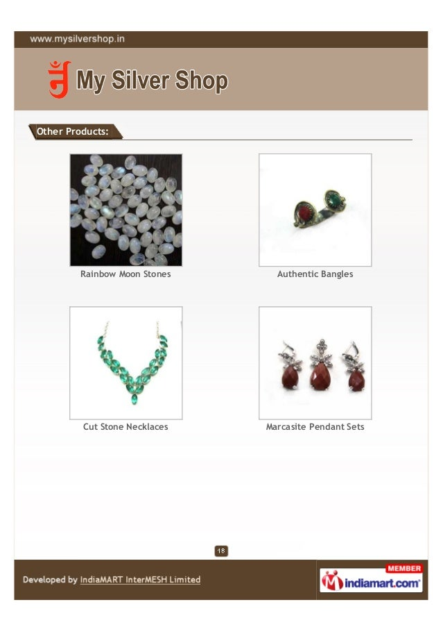 Other Products:         Rainbow Moon Stones     Authentic Bangles         Cut Stone Necklaces   Marcasite Pendant Sets
