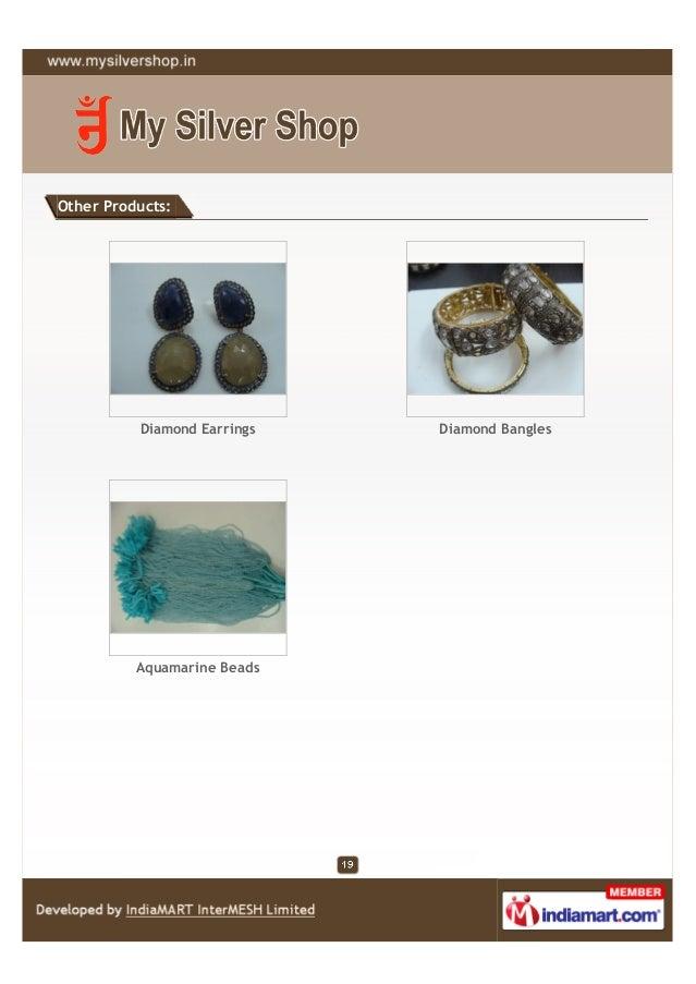 Other Products:          Diamond Earrings   Diamond Bangles          Aquamarine Beads