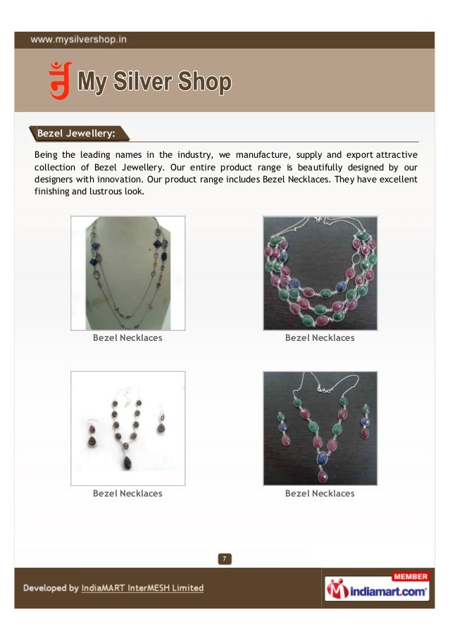 Bezel Jewellery:Being the leading names in the industry, we manufacture, supply and export attractivecollection of Bezel J...