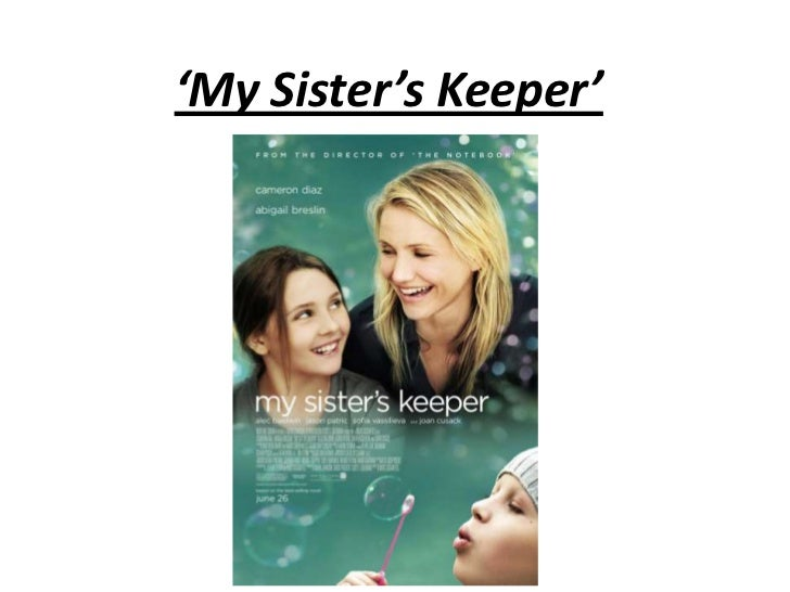 'My Sister's Keeper'<br />