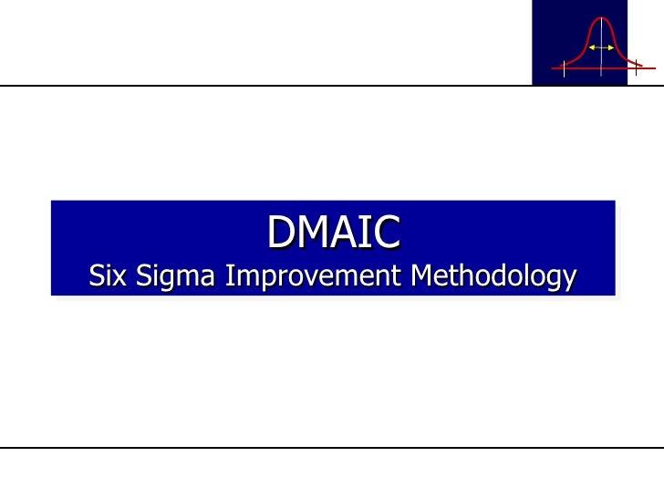 DMAIC Six Sigma Improvement Methodology