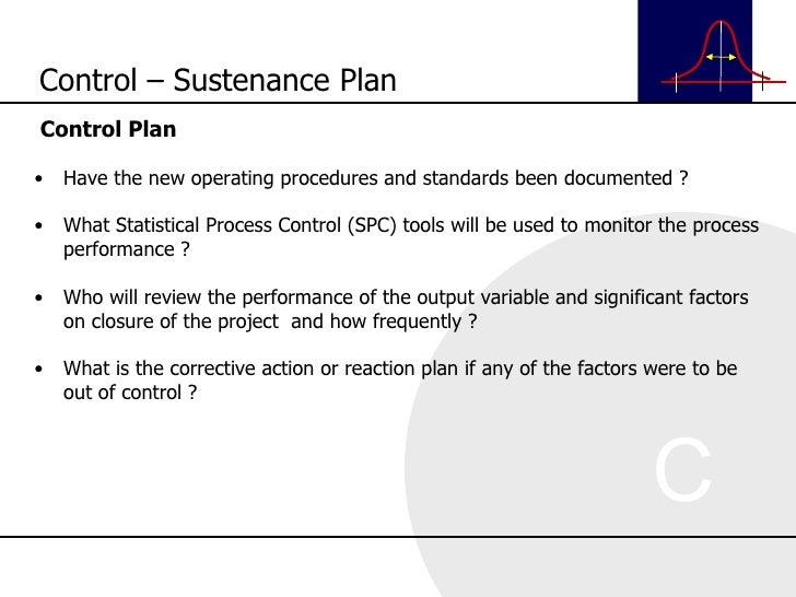 <ul><li>Control Plan </li></ul><ul><li>Have the new operating procedures and standards been documented ? </li></ul><ul><li...
