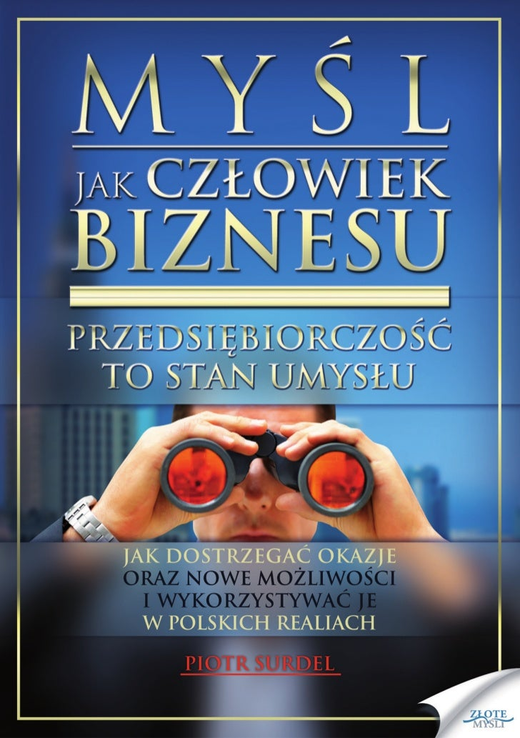 """Ten ebook zawiera darmowy fragment publikacji """"Myśl jak człowiek biznesu""""                                               Da..."""