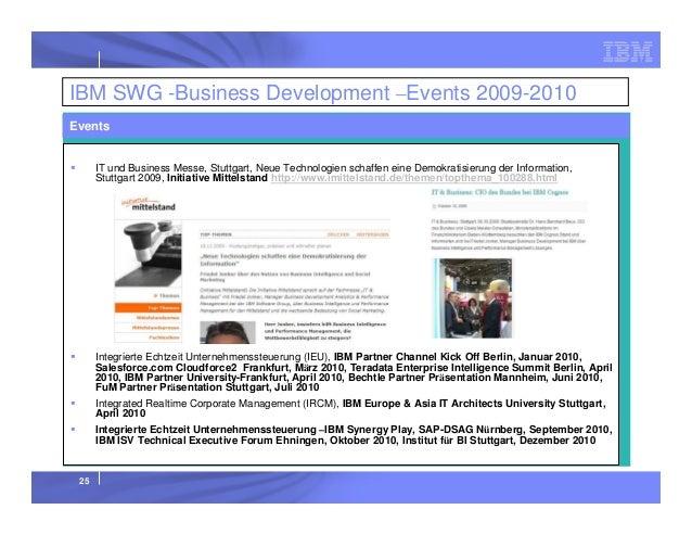 IBM SWG -Business Development –Events 2009-2010 Events  IT und Business Messe, Stuttgart, Neue Technologien schaffen eine ...