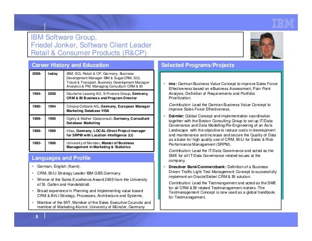 IBM Software Group, Friedel Jonker, Software Client Leader Retail & Consumer Products (R&CP) Career History and Education ...