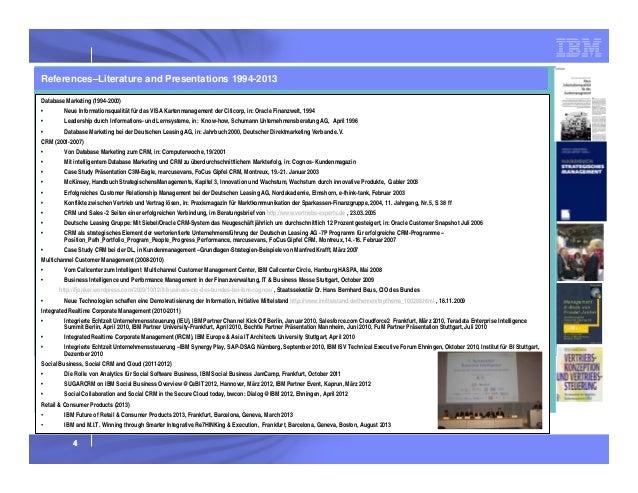 References–Literature and Presentations 1994-2013 Database Marketing (1994-2000) •  Neue Informationsqualität für das VISA...