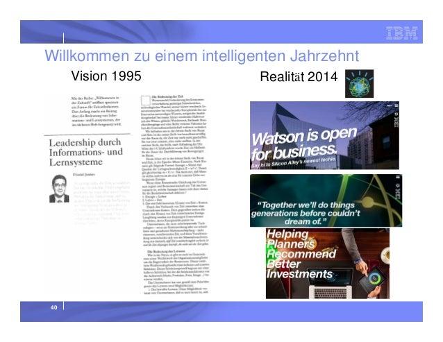 Willkommen zu einem intelligenten Jahrzehnt Vision 1995  40  Realität 2014