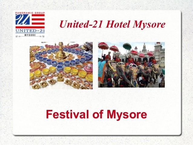 United-21 Hotel Mysore  Festival of Mysore