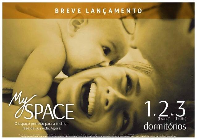 Fotoilustrativa e1 2 3O espaço perfeito para a melhor fase da sua vida. Agora. dormitórios SPACE (1 suíte)(1 suíte)* B R E...