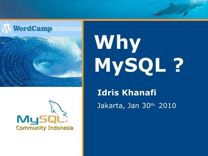 Why MySQL?