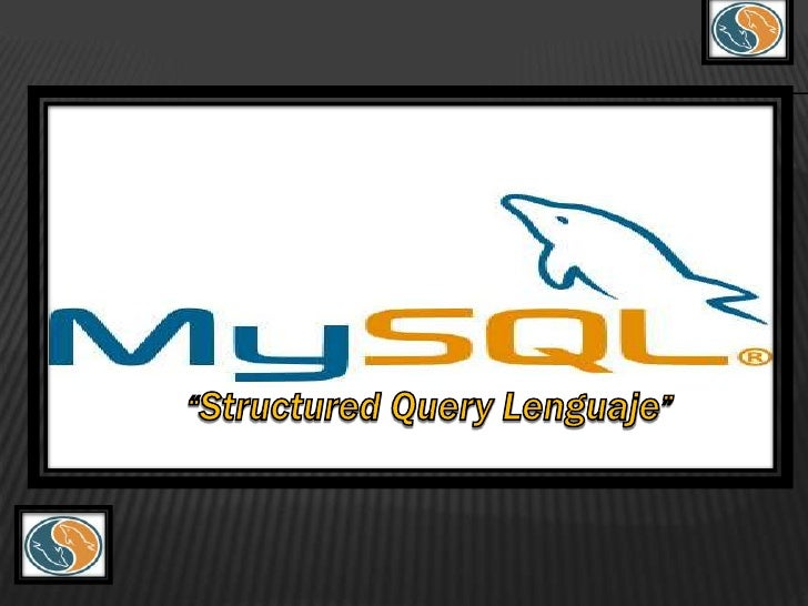 """""""Structured Query Lenguaje""""<br />"""
