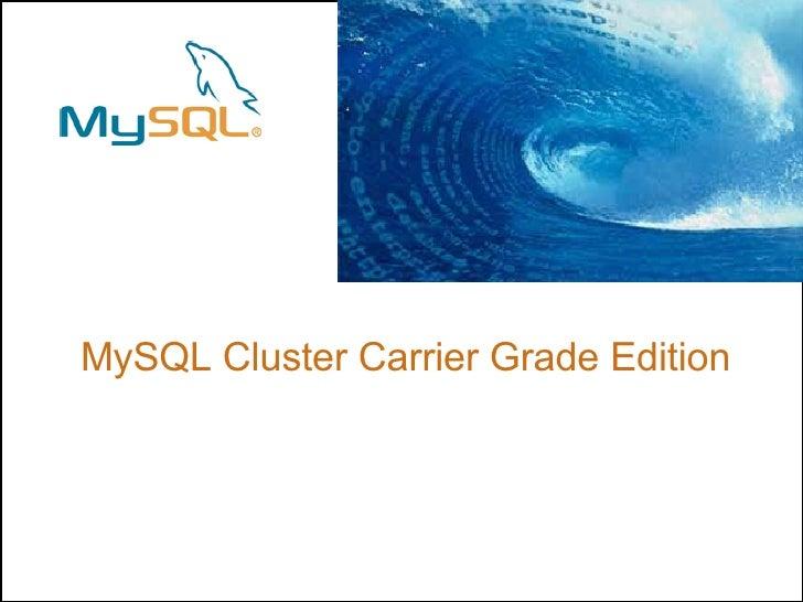 MySQL Cluster Carrier Grade Edition