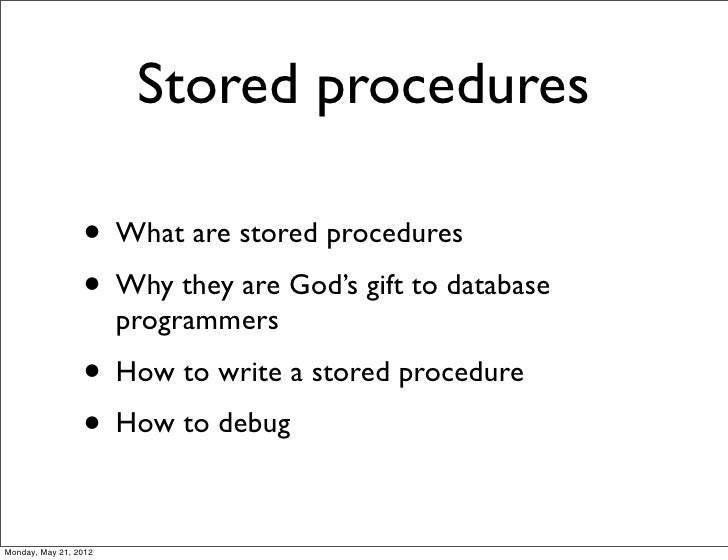 Getting Started with MySQL Stored Procedures