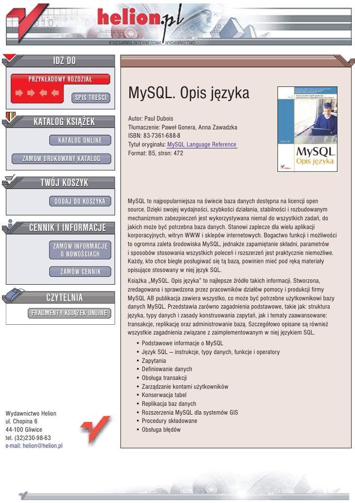 IDZ DO          PRZYK£ADOWY ROZDZIA£                             SPIS TRE CI   MySQL. Opis jêzyka            KATALOG KSI¥¯...