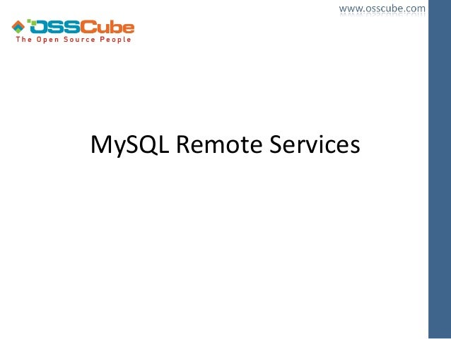 MySQL Remote Services