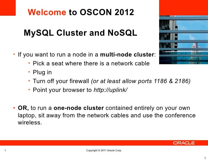 Welcome to OSCON 2012       MySQL Cluster and NoSQL                                                               <Insert ...