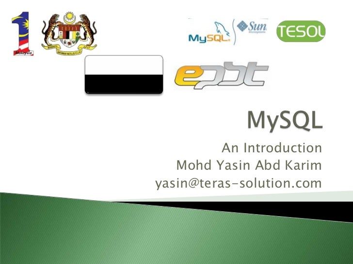 An Introduction   Mohd Yasin Abd Karimyasin@teras-solution.com