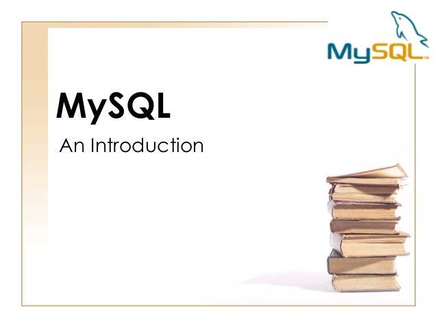 MySQL An Introduction
