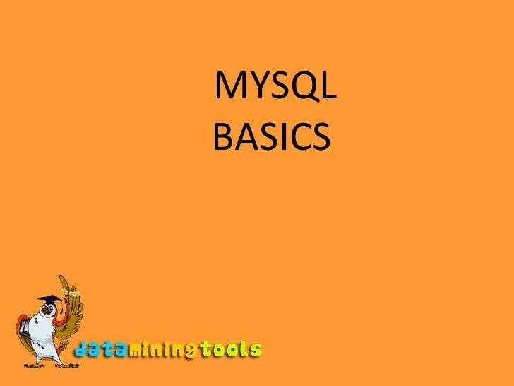 MYSQL BASICS<br />