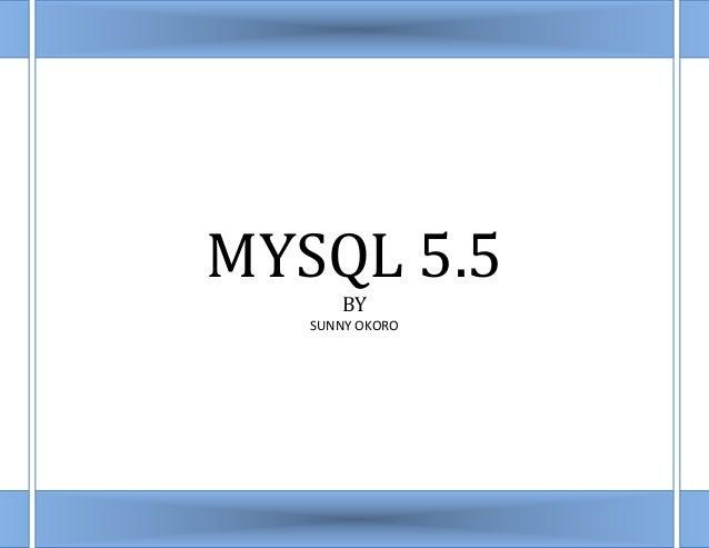 MYSQL 5.5BYSUNNY OKORO