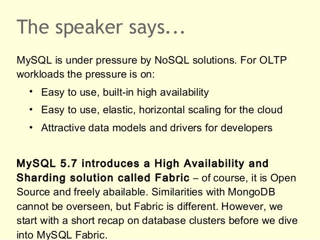 MySQL 5.7 Fabric: Introduction to High Availability and Sharding  Slide 2