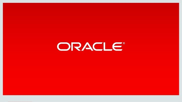 Copyright © 2015, Oracle and/or its affiliates. All rights reserved.  
