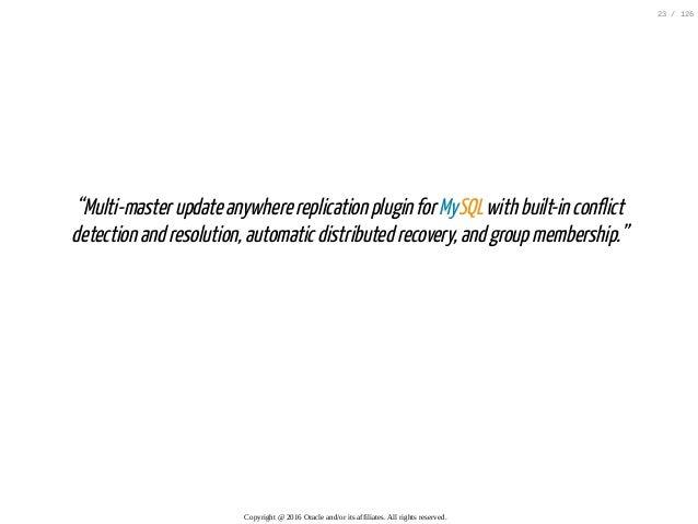 """""""Multi-masterupdateanywherereplicationpluginforMySQLwithbuilt-inconflict detectionandresolution,automaticdistributed..."""