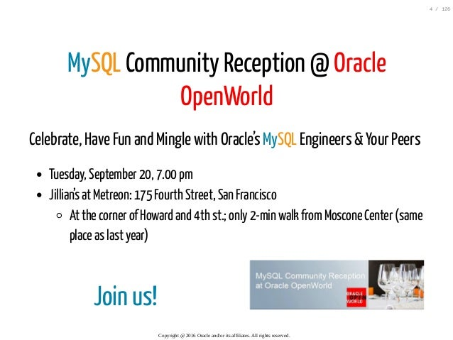 Join us! MySQL Community Reception @ Oracle OpenWorld Celebrate, Have Fun and Mingle with Oracle's MySQL Engineers & Your ...