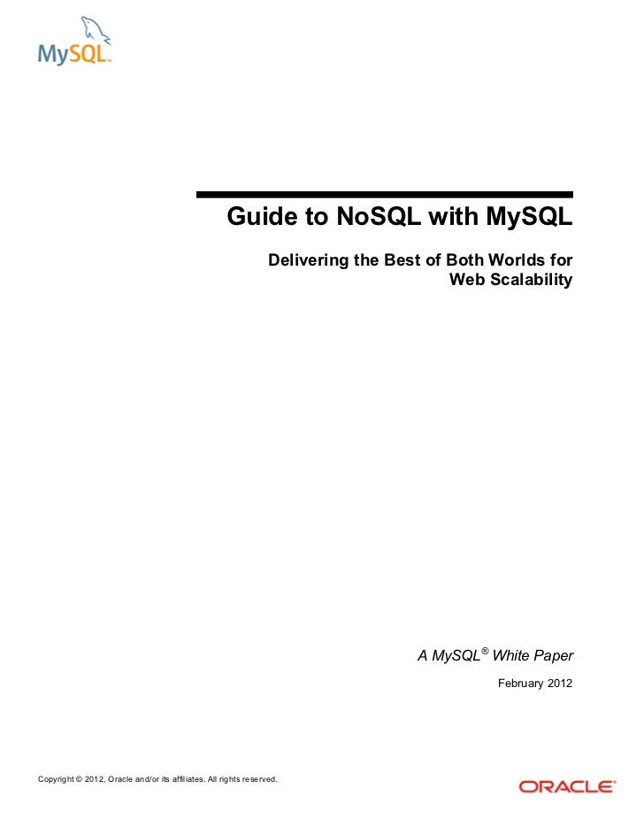 Guide to NoSQL with MySQL                                                                 Delivering the Best of Both Worl...