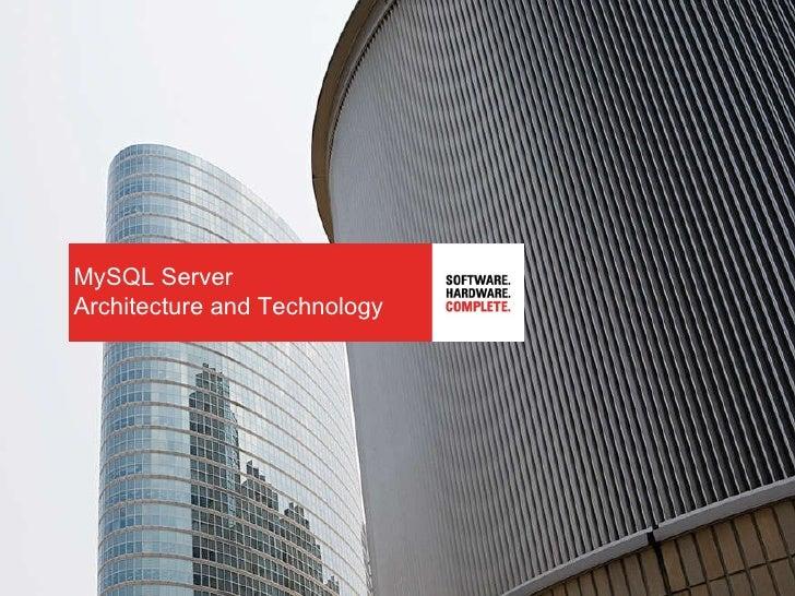 MySQL Server Architecture and Technology