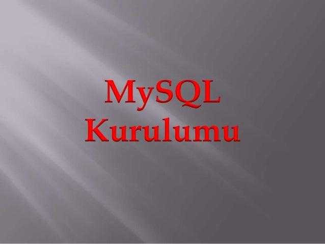 MySQLKurulumu