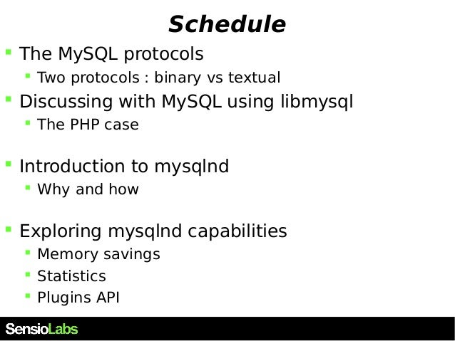 Mysqlnd, an unknown powerful PHP extension Slide 3