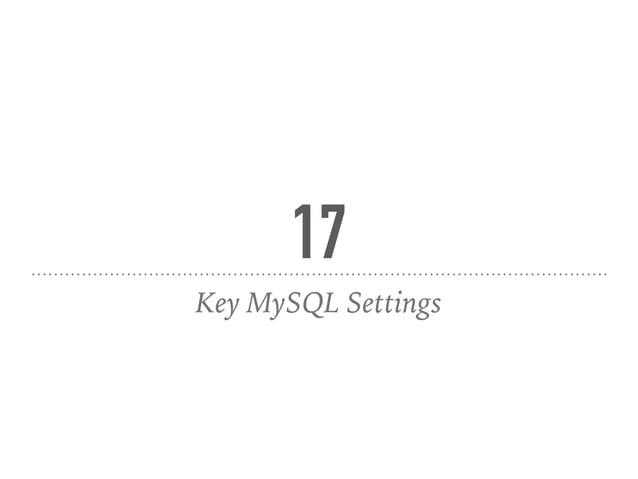 17 Key MySQL Settings