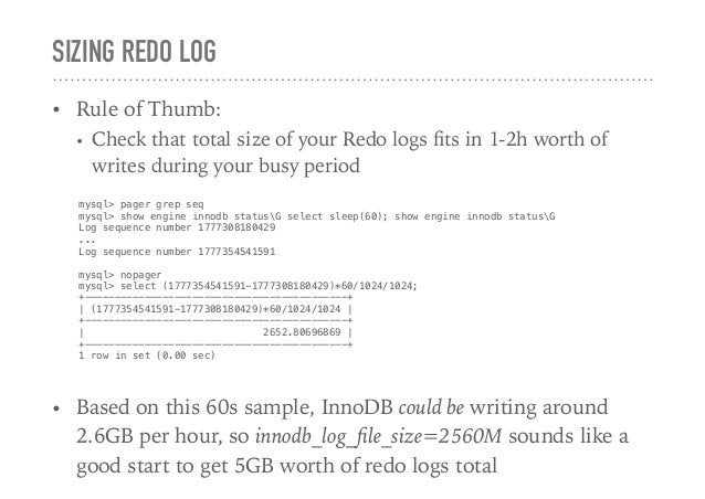 SIZING REDO LOG • Rule of Thumb: • Check that total size of your Redo logs fits in 1-2h worth of writes during your busy pe...