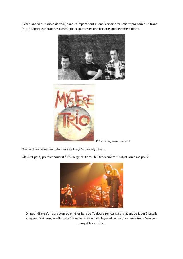 Mystere trio 15 ans déjà ! Rétrospective Slide 2