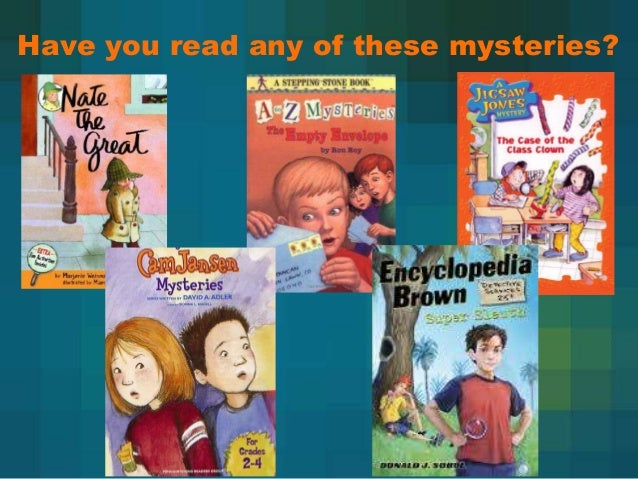Have you read any of these mysteries?