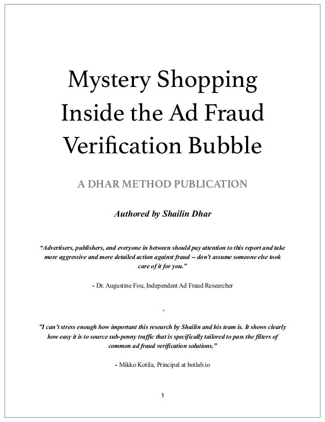 Mystery Shopping Inside the Ad Fraud Verification Bubble A DHAR METHOD PUBLICATION 