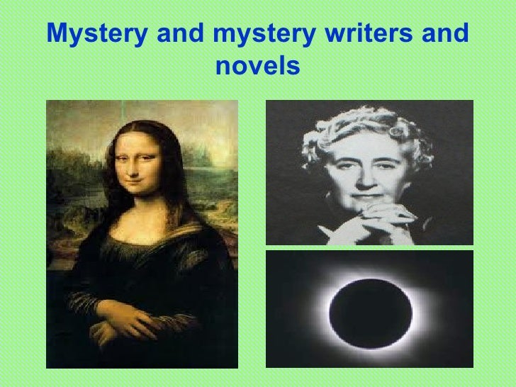 Mystery and mystery writers and            novels