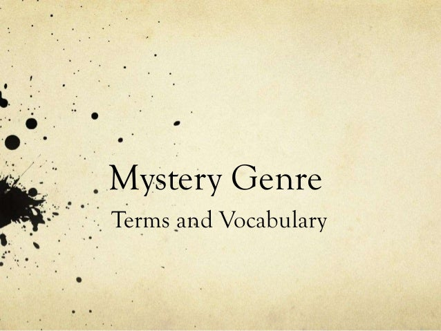 Mystery Genre Terms and Vocabulary