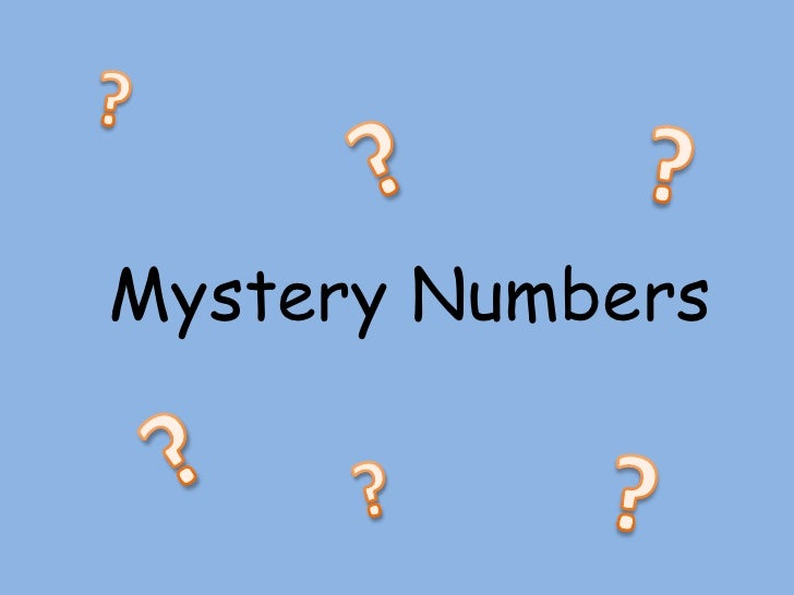 ?<br />?<br />?<br />Mystery Numbers<br />?<br />?<br />?<br />