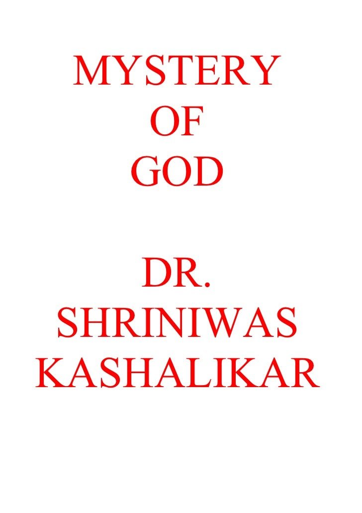 MYSTERY     OF    GOD      DR.  SHRINIWAS KASHALIKAR