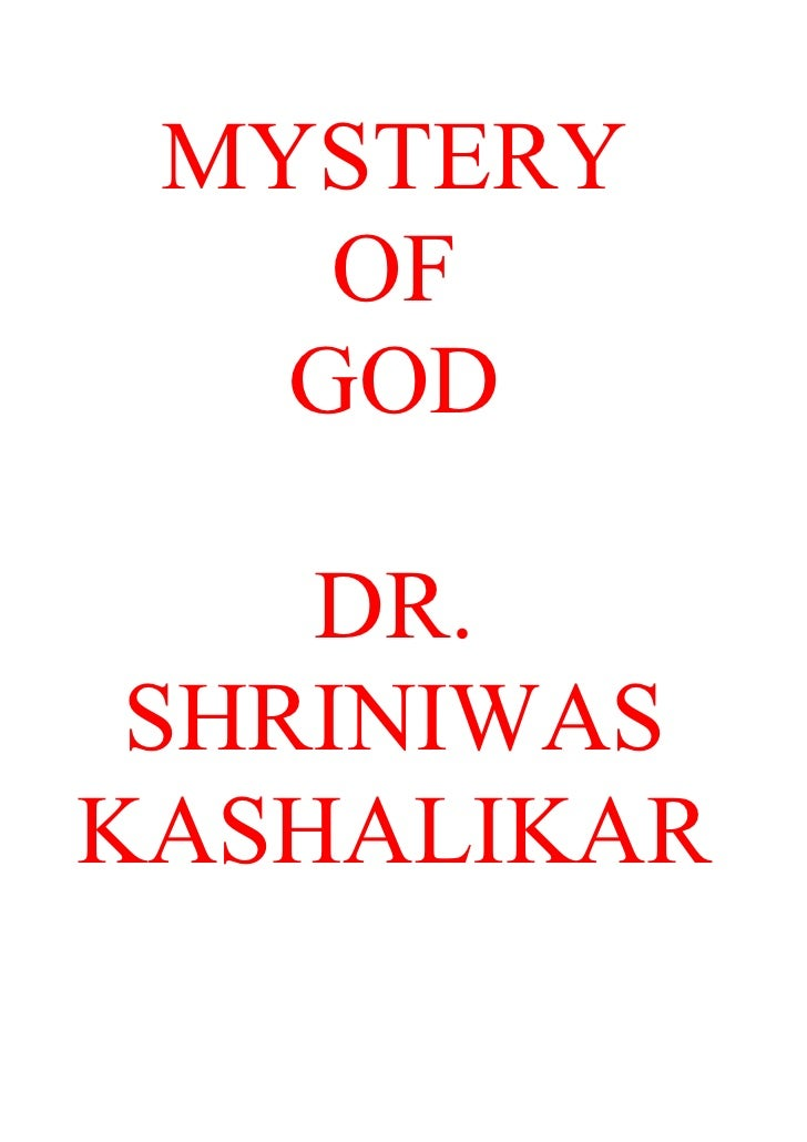 MYSTERY     OF    GOD      DR.  SHRINIWAS KASHALIKAR