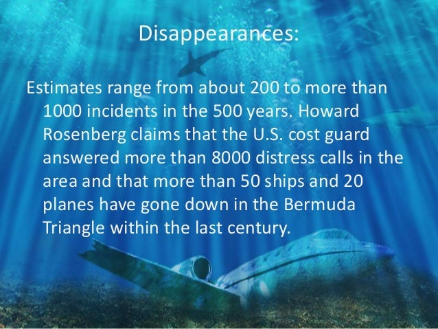 the mysteries surrounding the bermuda triangle The mysterious region has reportedly claimed more than 8000 people  huge  breakthrough in explaining the mystery of the bermuda triangle.