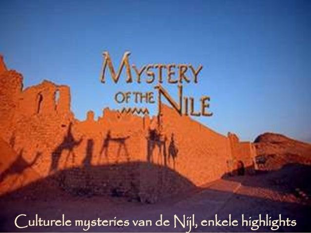 Culturele mysteries van de Nijl, enkele highlights