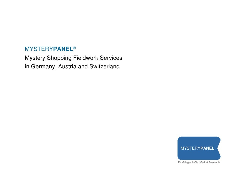 MYSTERYPANEL Mystery Shopping Fieldwork Services in Germany, Austria and Switzerland                                      ...