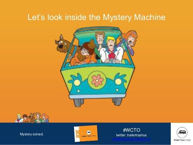 Mystery solved. #WCTO twitter: trailertrashus joe@trailertrashdesign.us Let's look inside the Mystery Machine