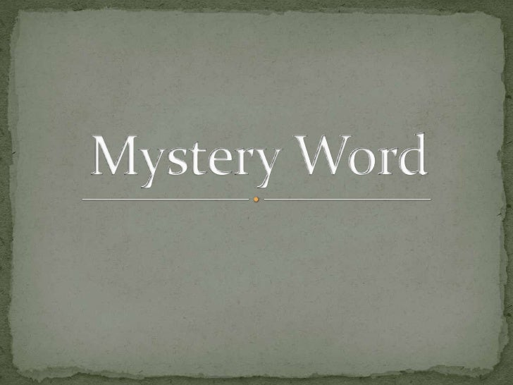Mystery Word<br />