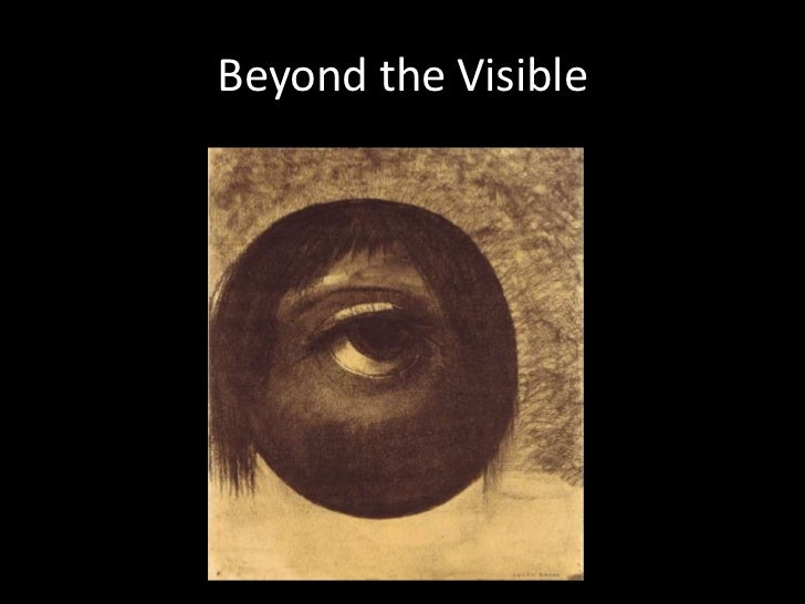 Beyond the Visible<br />