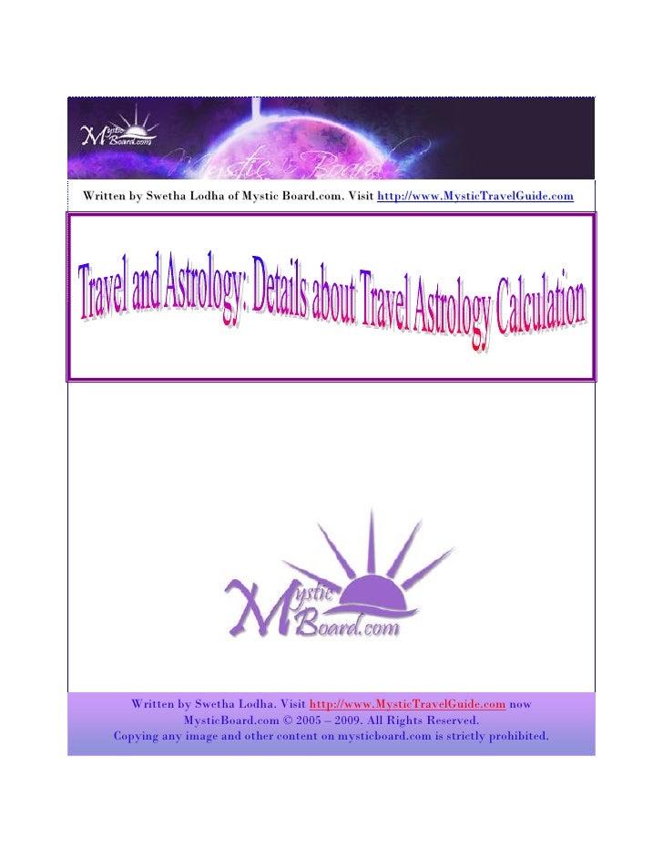 Written by Swetha Lodha of Mystic Board.com. Visit http://www.MysticTravelGuide.com                                       ...